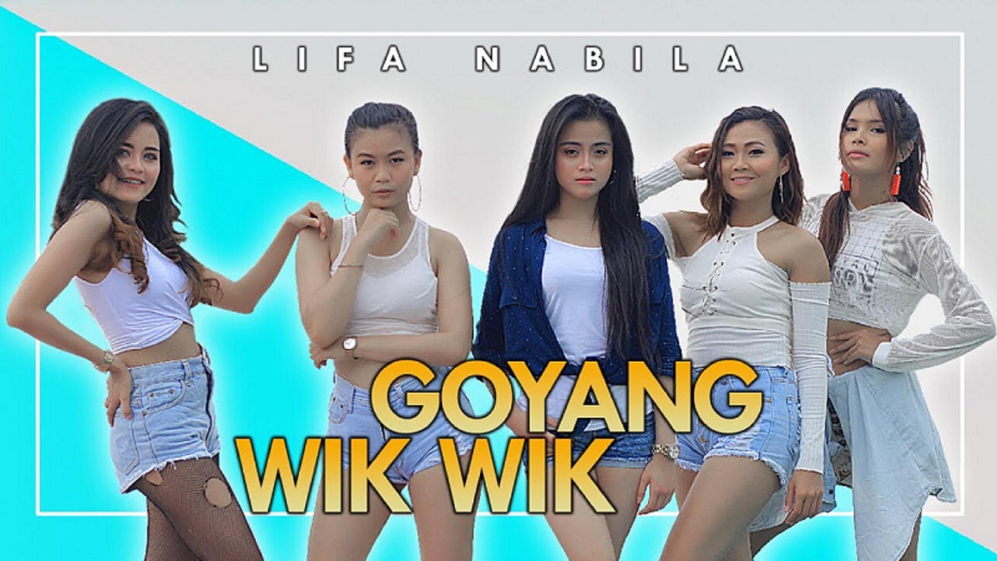 Lifa Nabila - Goyang Wik Wik (Official Music Video) - YouTube